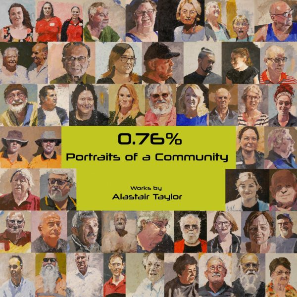 0.76% – Portraits of a Community @ Collie Art Gallery | Collie | Western Australia | Australia